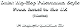 DAM: Hip-Hop Palestinian Style